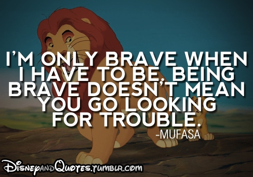 Inspiring Quotes about Boldness and Bravery (Face2Face with ...