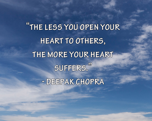 Unless you open your heart quote