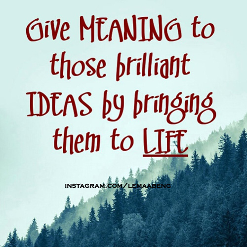 Give-meaning-to-your-ideas-